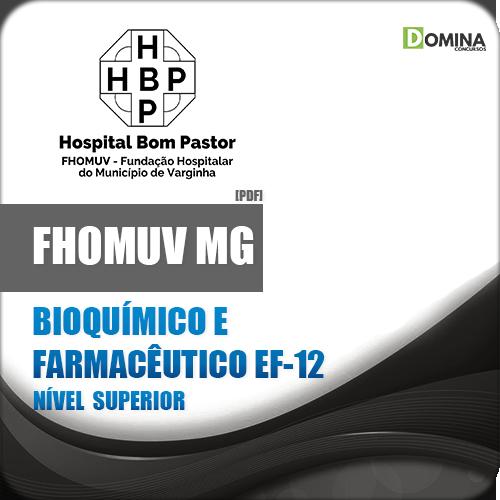 Apostila FHOMUV MG 2018 Bioquímico e Farmacêutico