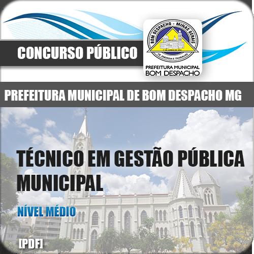 Apostila Bom Despacho MG 2018 TEC Gestão Pública