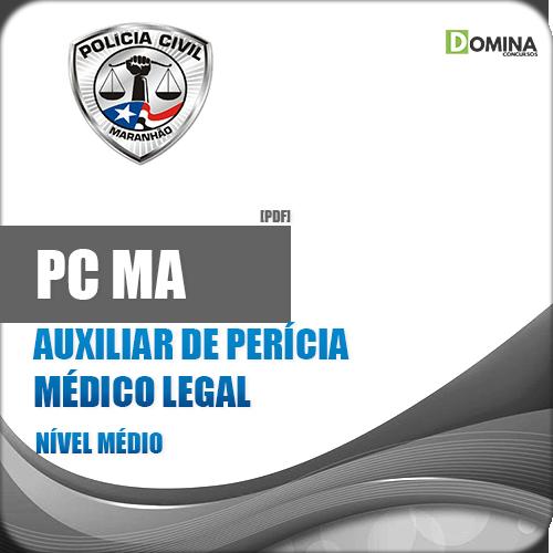 Apostila Polícia Civil PC MA 2018 Auxiliar de Perícia Médico Legal