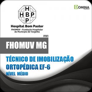 Apostila FHOMUV MG 2018 Técnico Imobilização Ortopédica