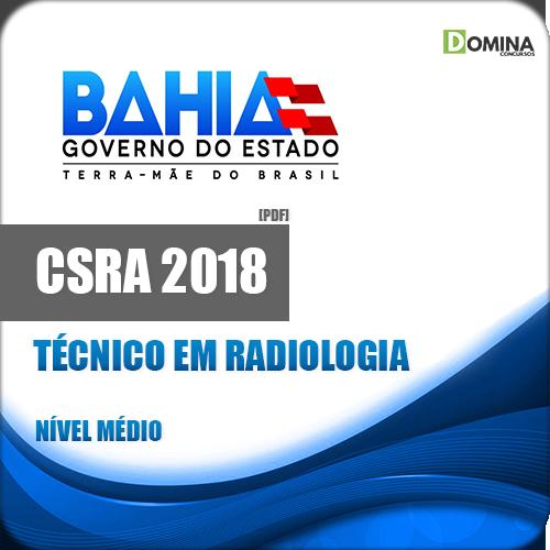 Apostila CSRA BA 2018 Técnico em Radiologia
