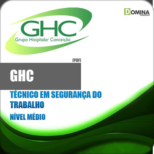 Apostila GHC RS 2018 Técnico Segurança Trabalho