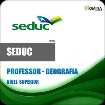 Apostila SEDUC AM 2018 Professor Geografia