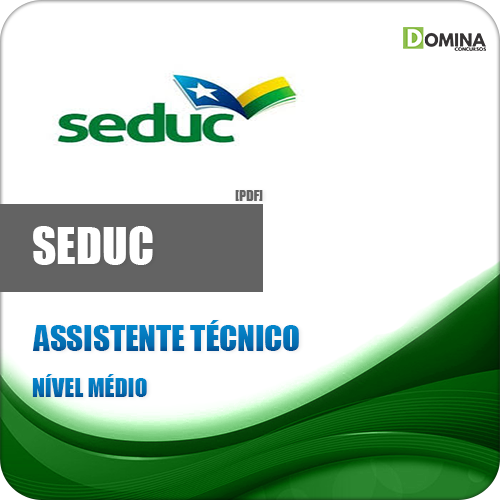 Apostila SEDUC AM 2018 Assistente Técnico