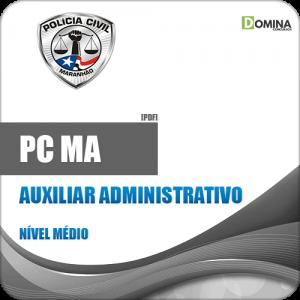 Apostila Polícia Civil PC MA 2018 Auxiliar Administrativo