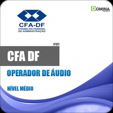 Apostila Concurso CFA DF 2018 Operador de Áudio