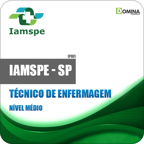 Apostila IAMSPE SP 2018 Técnico de Enfermagem