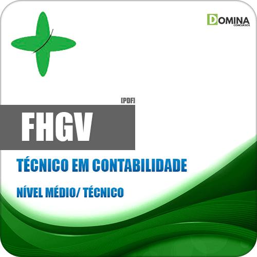Apostila FHGV 2018 Técnico em Contabilidade