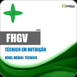 Apostila FHGV 2018 Técnico em Nutrição