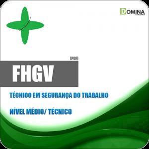 Apostila FHGV 2018 Técnico em Segurança do Trabalho