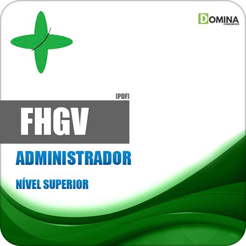 Apostila FHGV 2018 Administrador