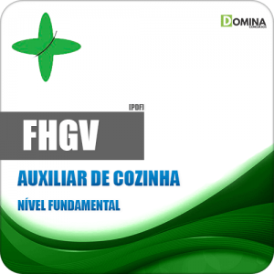 Apostila FHGV 2018 Auxiliar de Cozinha