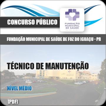 Apostila Foz do Iguaçu PR 2018 Técnico de Manutenção