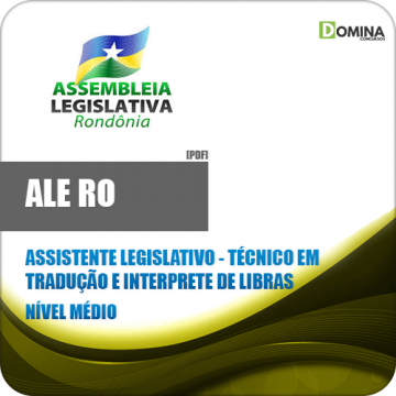 Apostila Ale RO 2018 Ass Legislativo Tec Interprete Libras