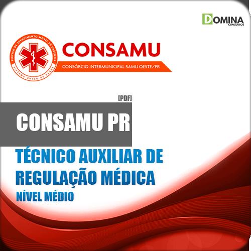 Apostila CONSAMU PR 2018 Tec Aux Regulação Médica