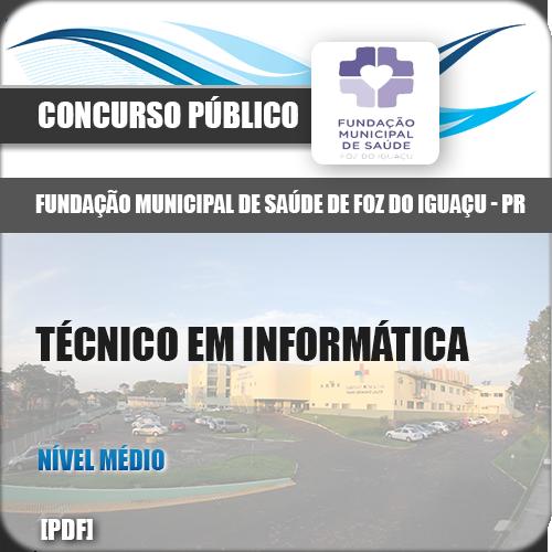 Apostila Foz do Iguaçu PR 2018 Técnico em Informática