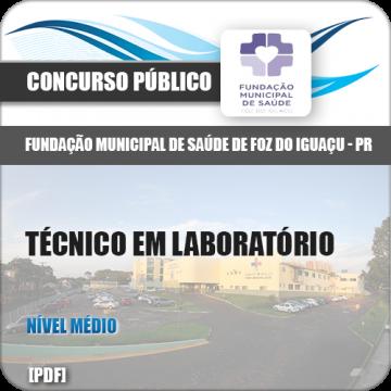Apostila Foz do Iguaçu PR 2018 Técnico em Laboratório