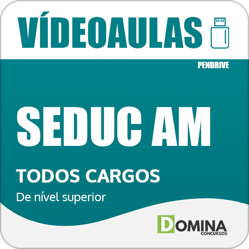 Curso Videoaulas Concurso SEDUC AM Cargos Nível Superior 2018