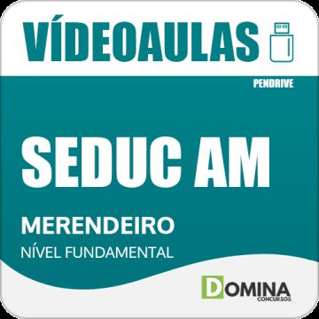 Curso Videoaulas Concurso SEDUC AM Merendeiro 2018