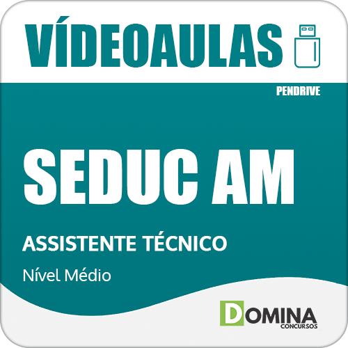 Curso Videoaulas Concurso SEDUC AM 2018 Assistente Técnico
