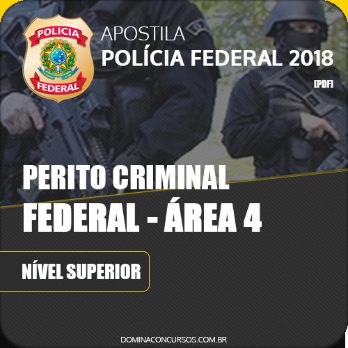 Apostila Polícia Federal PF 2018 Perito Federal Área 4