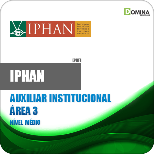 Apostila IPHAN 2018 Auxiliar Institucional Área 3