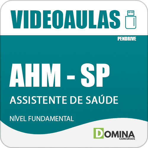 Curso Videoaulas Concurso AHM SP Assistente de Saúde
