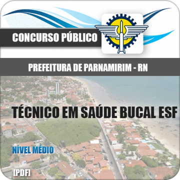 Apostila Parnamirim RN 2018 Técnico Saúde Bucal ESF