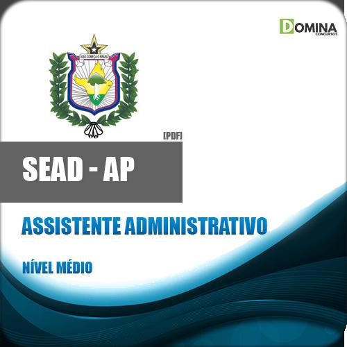 Apostila SEAD AP 2018 Assistente Administrativo
