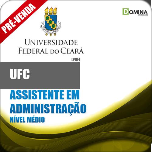 Apostila UFC CE 2018 Assistente em Administração