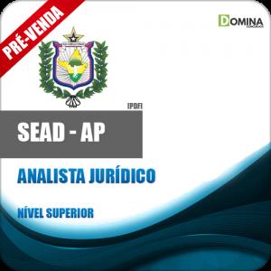 Apostila Concurso SEAD AP 2018 Analista Jurídico