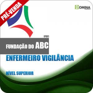 Apostila Fundação ABC SP 2018 Enfermeiro Vigilância