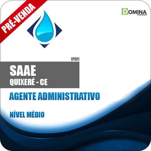 Apostila SAAE de Quixeré CE 2018 Agente Administrativo