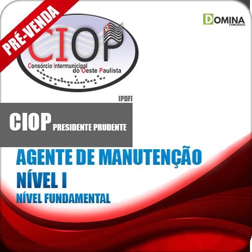 Apostila CIOP PP SP 2018 Agt Manutenção Nv I