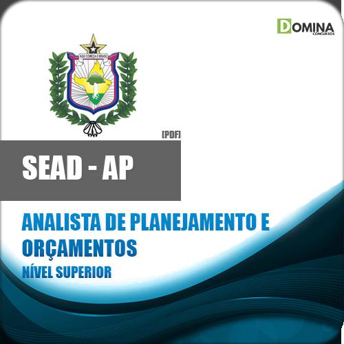 Apostila SEAD AP 2018 Analista Planejamento Orçamentos