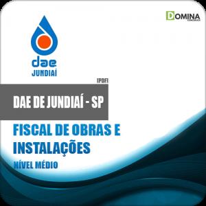 Apostila DAE Jundiaí SP 2018 Fiscal Obras Instalações
