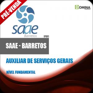 Apostila SAAE Barretos SP 2018 Auxiliar de Serviços Gerais