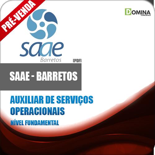 Apostila SAAE Barretos SP 2018 Aux Serviços Operacionais