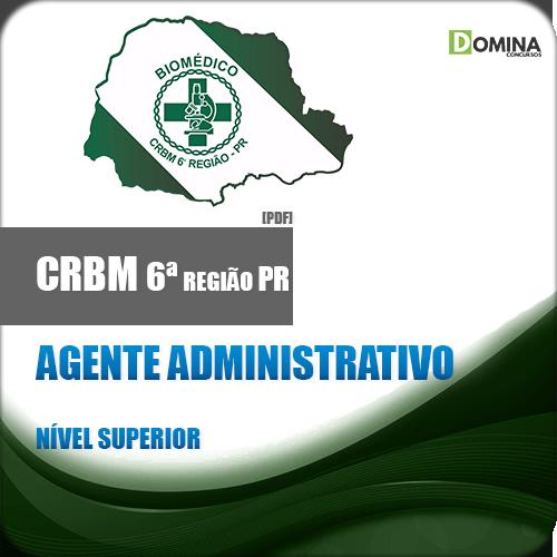 Apostila CRBM 6 Região PR 2018 Agente Administrativo