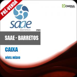 Apostila SAAE Barretos SP 2018 Caixa