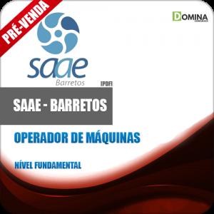 Apostila SAAE Barretos SP 2018 Operador de Máquinas