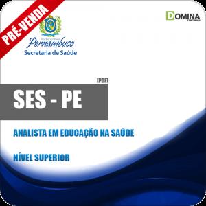 Apostila SES PE 2018 Analista em Educação na Saúde