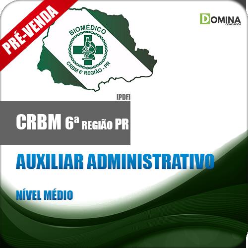 Apostila CRBM 6 Região PR 2018 Auxiliar Administrativo