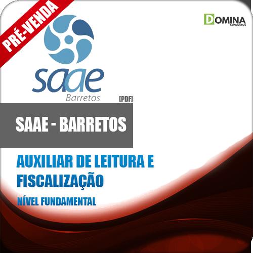 Apostila SAAE Barretos SP 2018 Auxiliar Leitura Fiscalização