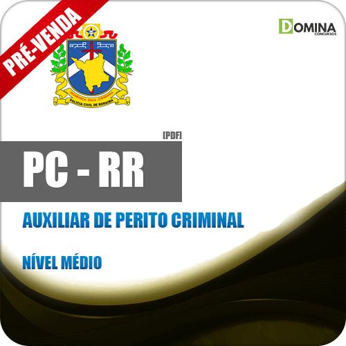 Apostila PC RR 2018 Auxiliar de Perito Criminal