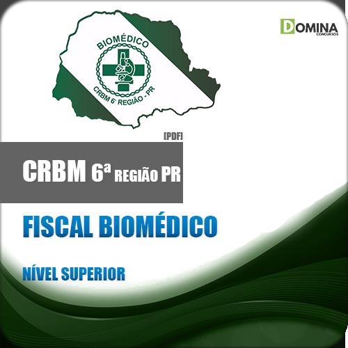 Apostila CRBM 6 Região PR 2018 Fiscal Biomédico