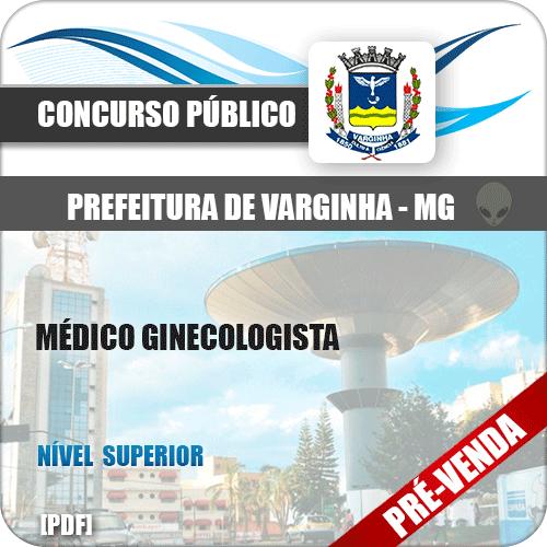 Apostila Pref Varginha MG 2018 Médico Ginecologista
