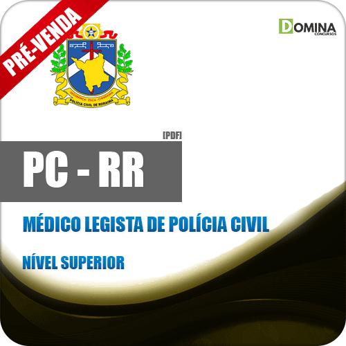 Apostila PC RR 2018 Médico Legista de Polícia Civil