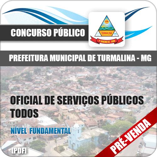 Apostila Pref Turmalina MG 2018 Oficial Serviços Públicos Todos