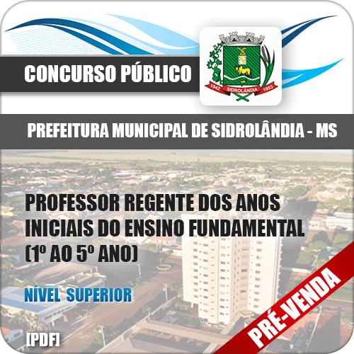 Apostila Pref Sidrolândia MS 2018 Professor Anos Iniciais